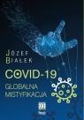 COVID-19 Globalna mistyfikacja