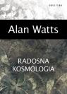 Radosna kosmologia Watts Alan