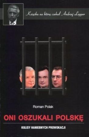 Oni oszukali Polskę Polak Roman