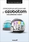 Programowanie z Ozobotem Kowalczyk Dorota