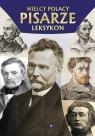 Wielcy Polacy Pisarze Leksykon