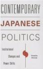 Contemporary Japanese Politics Tomohito Shinoda