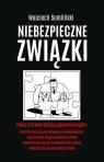 Niebezpieczne związki B.Komorowskiego, A.Leppera, S.Petelickiego, D.Tuska
