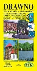 Drawno. Plan miasta z Mapą Gminy i Drawieńskiego Parku Narodowego praca zbiorowa