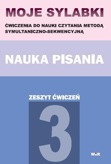 Moje sylabki. Nauka pisania - zeszyt 3 Agnieszka Suder
