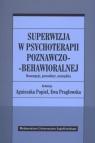 Superwizja w psychoterapii poznawczo-behawioralnej