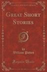 Great Short Stories, Vol. 1 (Classic Reprint)