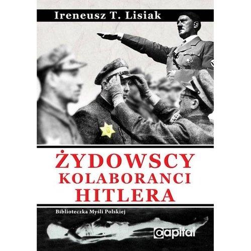 Żydowscy Kolaboranci Hitlera Lisiak Ireneusz T.