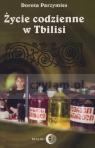 Życie codzienne w Tbilisi Parzymies Dorota