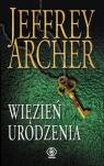 Więzień urodzenia Archer Jeffrey