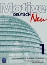 Motive Deutsch Neu 1 Zeszyt ćwiczeń Zakres podstawowy