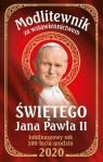 Modlitewnik za wstawiennictwem św Jana Pawła II Wydanie Jubileuszowe 100