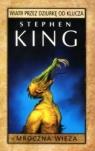 Mroczna Wieża: Wiatr przez dziurkę od klucza King  Stephen