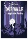 Darwale i magiczne lustra Sobczak Maciej