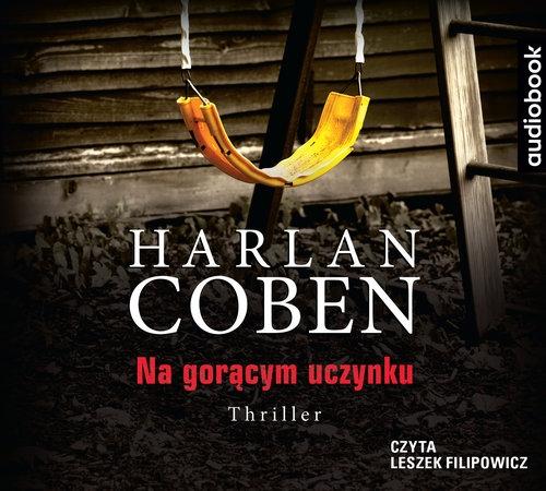 Na gorącym uczynku  (Audiobook) Coben Harlan