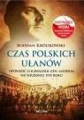 Czas polskich ułanów Opowieść o kawalerii gen. Andersa we wrześniu Królikowski Bohdan