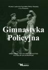 Gimnastyka Policyjna Szczepkowski Stanisław