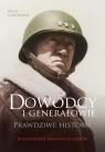 Dowódcy i generałowie Prawdziwe historie Cawthorne David