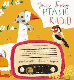 Ptasie radio Anna Simeone (ilustr.), Julian Tuwim