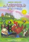 8 wierszyków dla małych smyków - Głodne smoki dwa