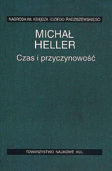 Czas i przyczynowość Michał Heller
