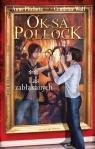 Oksa Pollock Tom 2 Las zabłąkanych