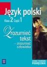 Zrozumieć tekst 2 podręcznik część 1 Chemperek Dariusz, Kalbarczyk Adam, Trześniowski Dariusz