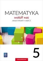 Matematyka wokół nas. Zeszyt ćwiczeń. Klasa 5. Część 2. Szkoła podstawowa Helena Lewicka, Marianna Kowalczyk