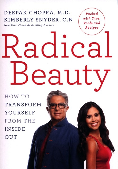 Radical Beauty Chopra Deepak, Snyder Kimberly