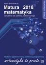 Matura 2018 Matematyka Ćwiczenia Zakres podstawowyĆwiczenia dla zakresu Romanowska Maria