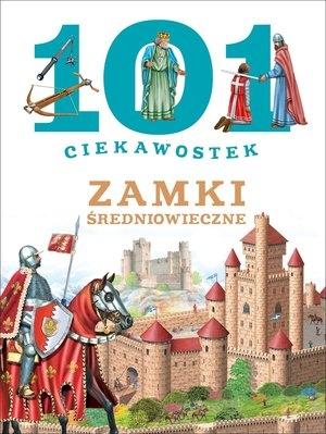 101 ciekawostek. Zamki średniowieczne Niko Dominiguez