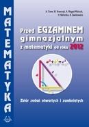 Matematyka GIM zb. zad przed egz gimnaz 2012 praca zbiorowa