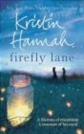 Firefly Lane Kristin Hannah