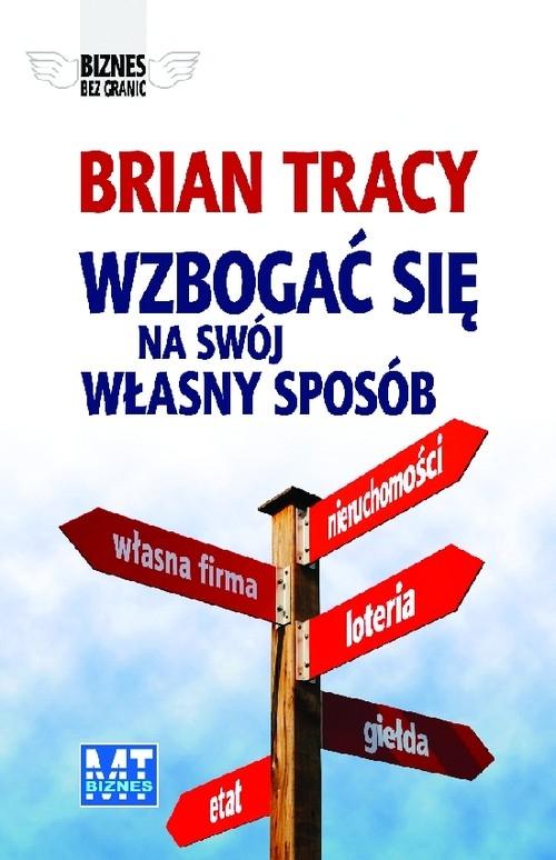 Wzbogać się na swój własny sposób Tracy Brian