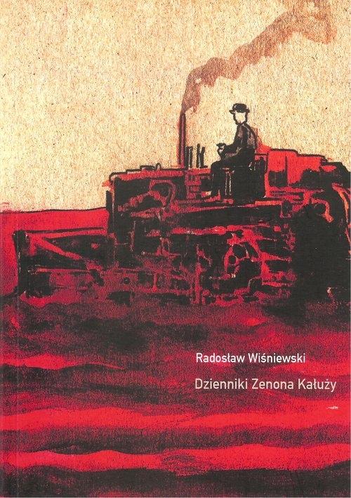 Dzienniki Zenona Kałuży Wiśniewski Radosław