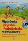 Wędrówka Języczka Podróżniczka w świat mowy + CD
