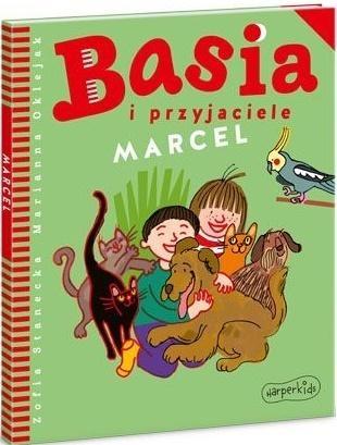 Basia i przyjaciele. Marcel Zofia Stanecka