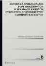 Metodyka sporządzania pism procesowych w sprawach karnych, cywilnych, Cempura Aleksandra, Kasolik Anna