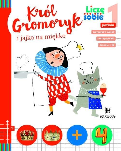 Liczę sobie Król Gromoryk i jajko na miękko Widłak Wojciech