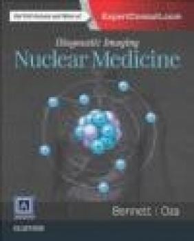 Diagnostic Imaging: Nuclear Medicine Umesh Oza, Paige Bennett