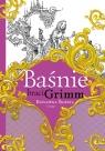 Baśnie braci Grimm: Królewna Śnieżka i inne