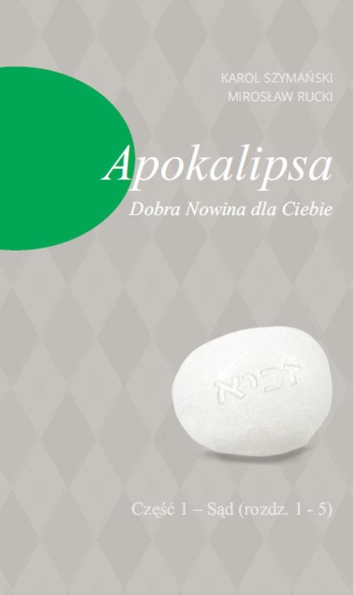 Apokalipsa Szymański Karol, Rucki Mirosław