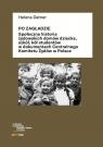 Po ZagładzieSpołeczna historia żydowskich domów dziecka, szkół, Datner Helena