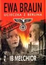 Ewa Braun Ucieczka z Berlina
