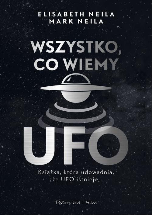 Wszystko, co wiemy o UFO Neila Elisabeth, Neila Mark