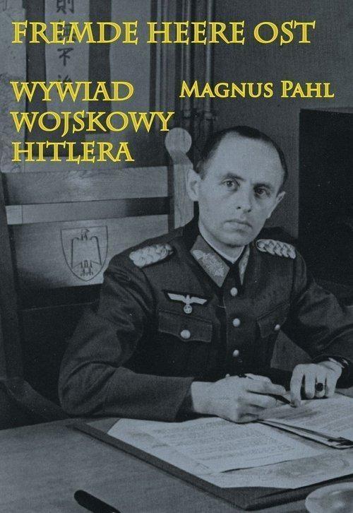 Fremde Heere Ost Magnus Pahl