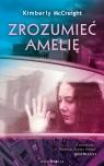 Zrozumieć Amelię Kimberly McCreight