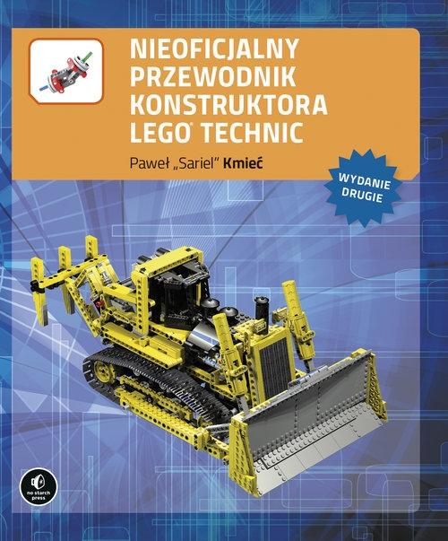 Nieoficjalny przewodnik konstruktora Lego Technic, wyd. II (Uszkodzona okładka) Kmieć Paweł ?Sariel?