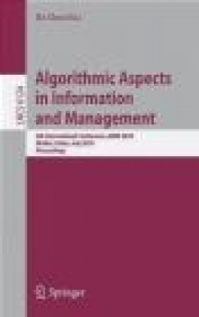 Algorithmic Aspects in Information and Management B Chen