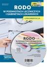 RODO w podmiotach leczniczych i gabinetach lekarskich + CD z wzorami Naworska Aneta, Sztuwe Agnieszka